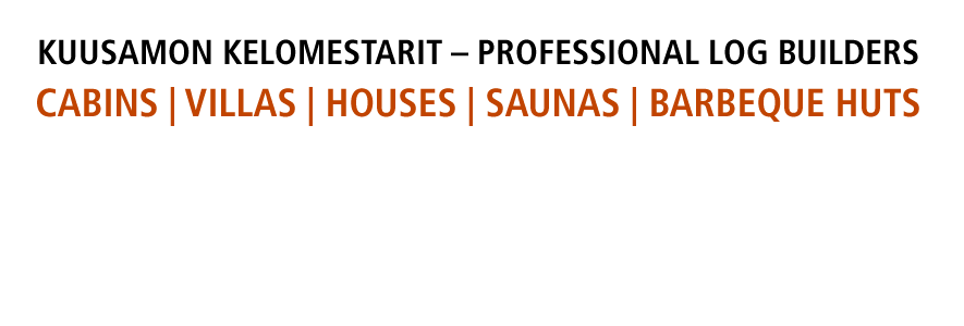 Log houses, villas, saunas